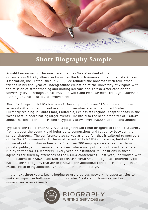 biography writing service Biography writing service are you leveraging your networking capabilities by having a strong document to leave with contacts a biography is an essential part of your portfolio and your marketing documents.