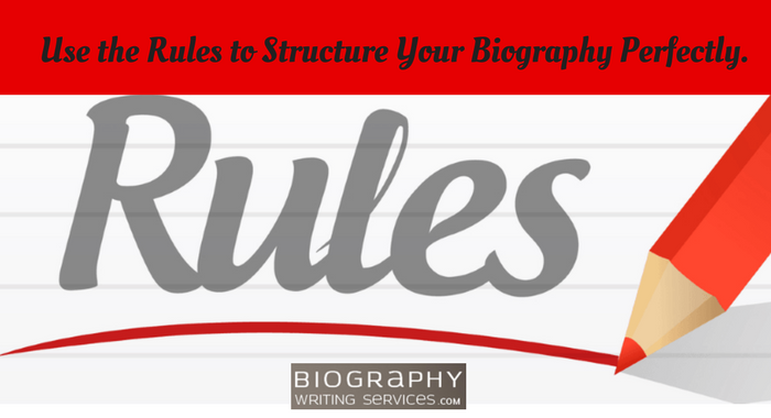 structure of biography rules
